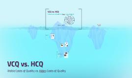 VCQ vs. HCQ