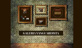 GALERIA VANGUARDISTA