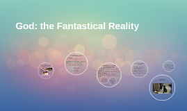 God: the Fantastical Reality