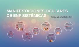 MANIFESTACIONES OCULARES DE ENF SISTÉMICAS