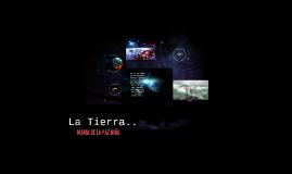 Copy of La Tierra..