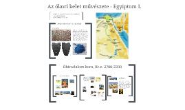 Kisképző - esti felnőttképzés 2014/2015 - I. évf. - művészettörténet - Egyiptom I. 5/30
