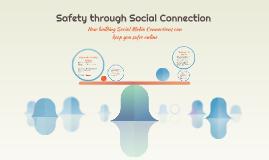 Safety through Social Connection