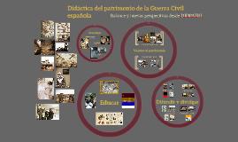 Didáctica del patrionio de la Guerra Civil española