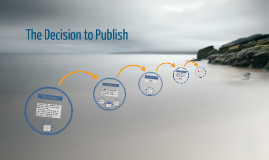 The Decision to Publish
