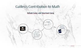 Copy of Galileo's Contribution to Math