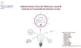 Implementación clínica del Aborto por causal de violación en