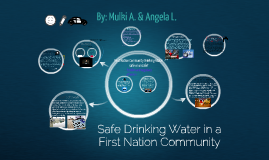 Safe Drinking Water in a First Nation Community