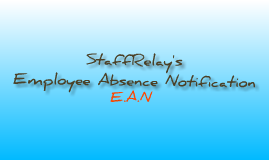 StaffRelay's Employee Absence Notification