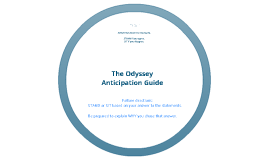 Copy of Odyssey Anticipation Guide