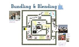 Bundling and Blending