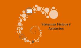 Sistemas Físicos y Astractos