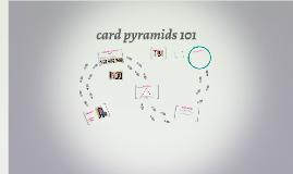 card pyramids 101