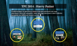 TPE 2014 : Harry Potter