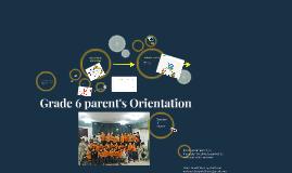 Grade 6 parent's Orientation