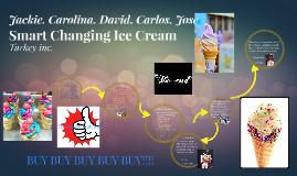 Smart Changing Ice Cream