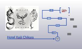 Hotel Kaiji Chikara