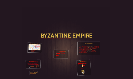 Copy of BYZANTINE EMPIRE