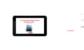 Copy of TECNOLOGIA DISRUPTIVA  NA EDUCAÇÃO
