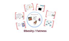 Obesity/overweight