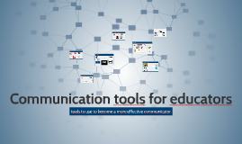 Copy of Communication tools for educators