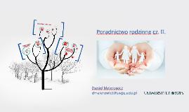 Czynniki patologizujące i dezintegrujące w rodzinie II.