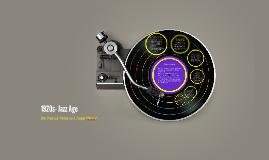 1920s- Jazz Age
