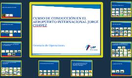 Copia de CURSO DE CONDUCCIÓN EN EL AEROPUERTO INTERNACIONAL JORGE CHÁ