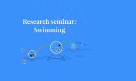 Research seminar: Competitive Swimming