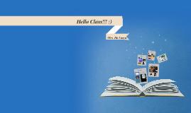Hello Class-Hola Todos!