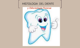 Copy of HISTOLOGIA  DEL DIENTE