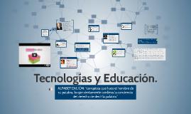 Tecnologías y Educación.