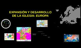 Expansión y Desarrollo de la Iglesia.