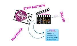 PRESENTACIÓN TALLER STOP MOTION