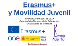 Copy of Erasmus+ y Movilidad Juvenil 2017