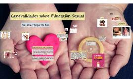 Generalidades sobre Educación Sexual