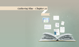 Gathering Blue - Chapter 20