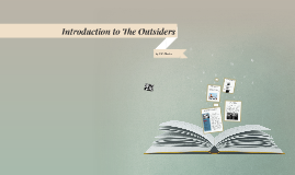 Introduction to The Outsiders