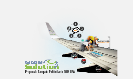 Copy of Global Solution : Propuesta 2015