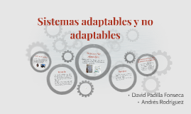 Sistemas adaptables y no adaptables