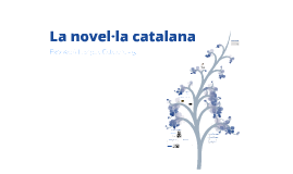 Copy of La novel·la catalana