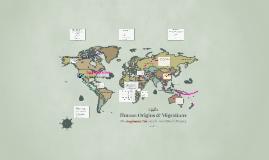 Human Origins & Migrations