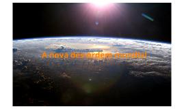 A Nova Des-Ordem Mundial
