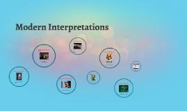 Modern Interpretations