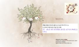 PROMOCIONAR LA SALUD EN LA COMUNIDAD ESCOLAR: EL  ARTE DE DE
