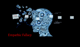 Empathic Fallacy