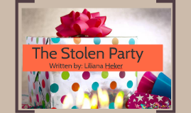 "the stolen party by liliana heker essays The characters in the short story, ""the stolen party"" demonstrate striking differences in their values and beliefs each character displays unique traits it is these unique traits, which illustrate different analysis of ""the stolen party"" by liliana heker the stolen party the author of the story the stolen party, lilian heker, was."
