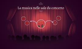 La musica nelle sale da concerto