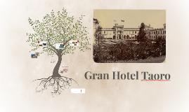 Gran Hotel Taoro
