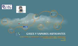 GASES Y VAPORES ASFIXIANTES